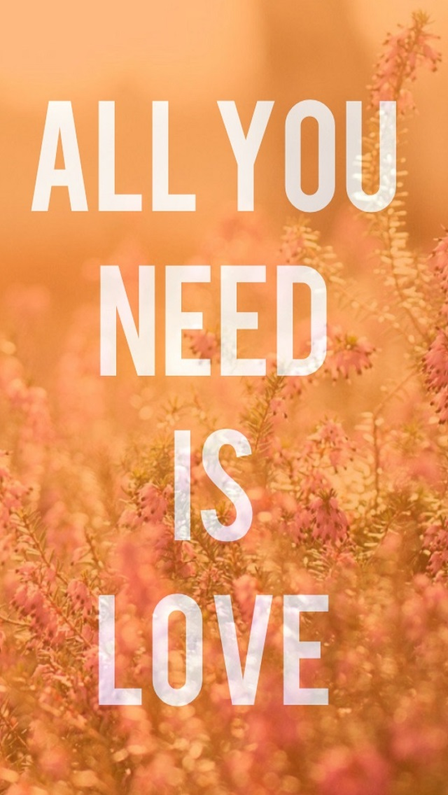 Love You All Wallpaper : All You Need Is Love