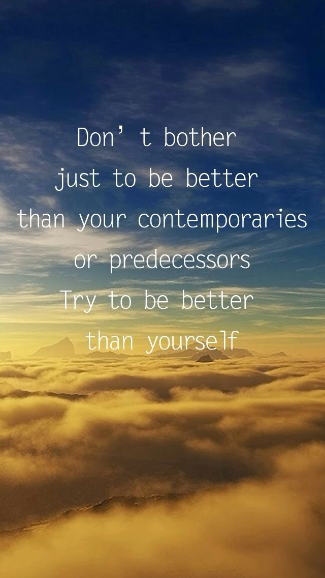 Better Than Yourself