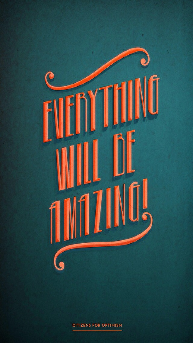 Everything Will Be Amazing