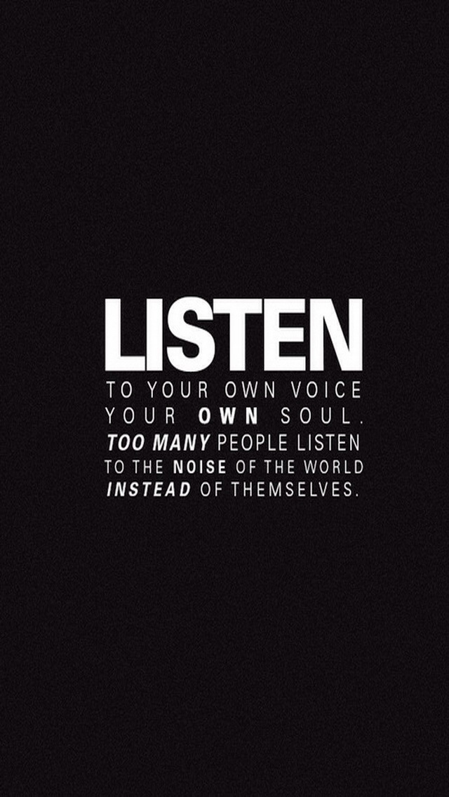 Listen To Your Own Voice