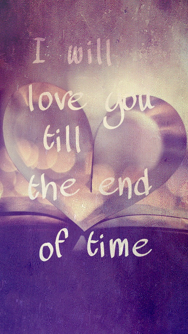Love You Till The End Wallpapers : I Love You Until The End Pictures Or Quotes. QuotesGram