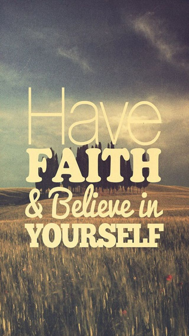 Have Faith Quotes
