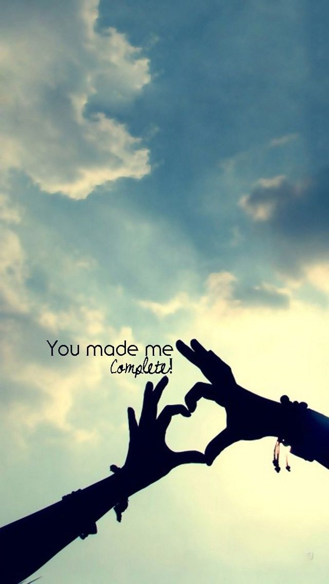 You Made Me Complete Quotes