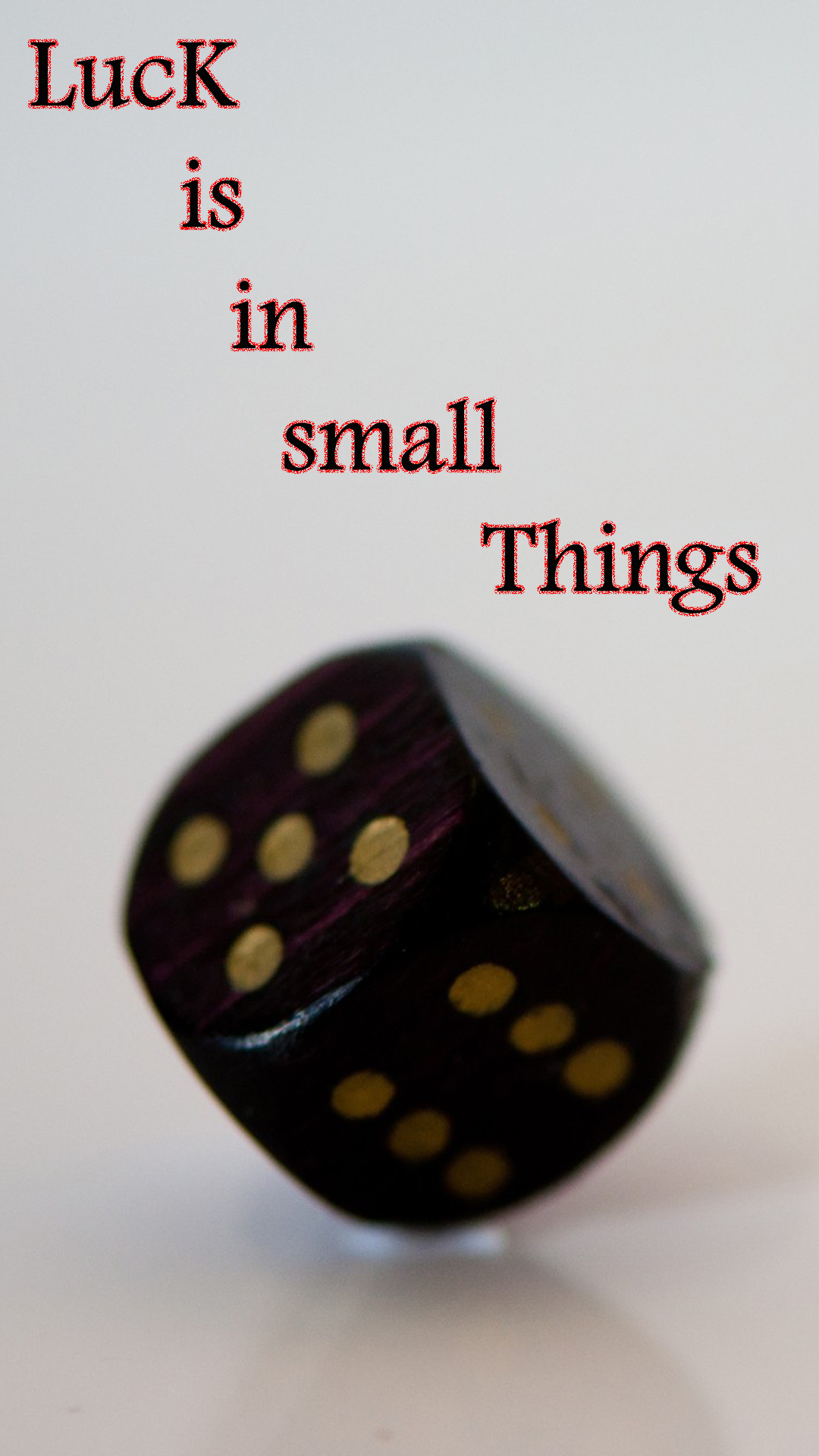 Luck Is In Small Things Quote