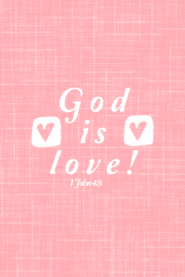 God Is Love Wallpaper For Mobile : God Is Love Valentine Wallpaper
