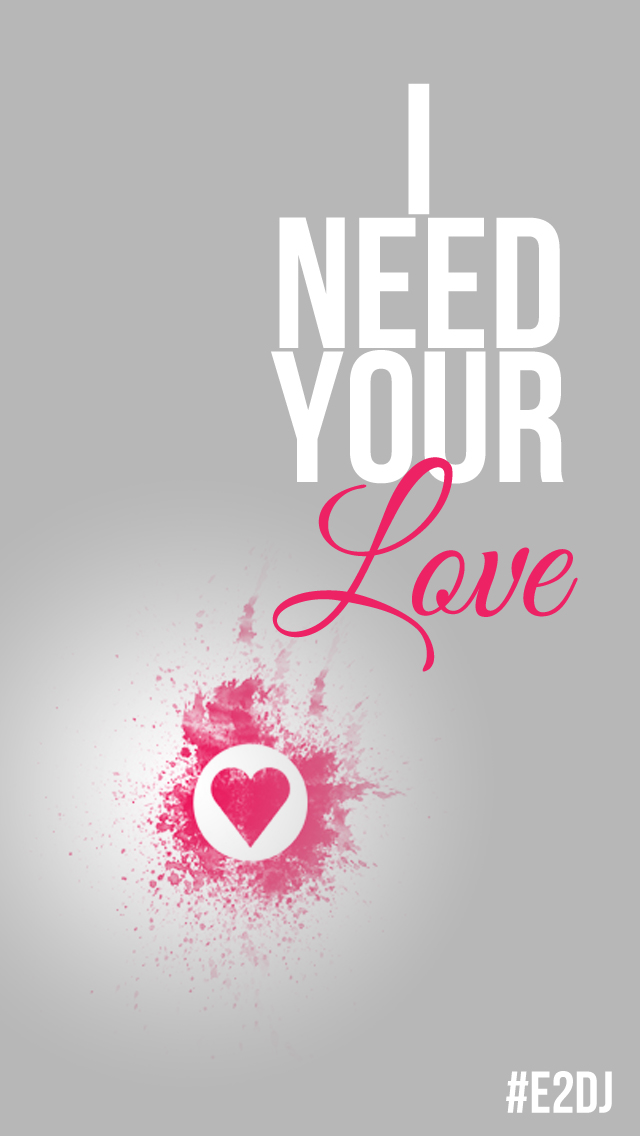 Girly Love Wallpaper : I Need Your Love