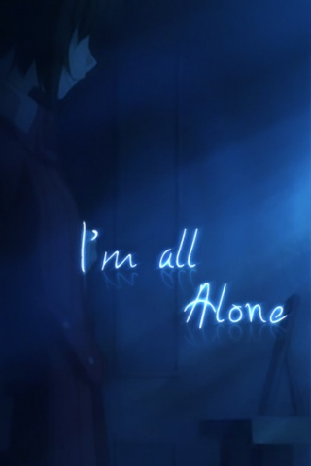 I M Alone Wallpaper