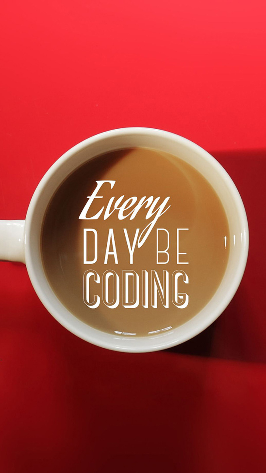Every Day Be Coding Quote