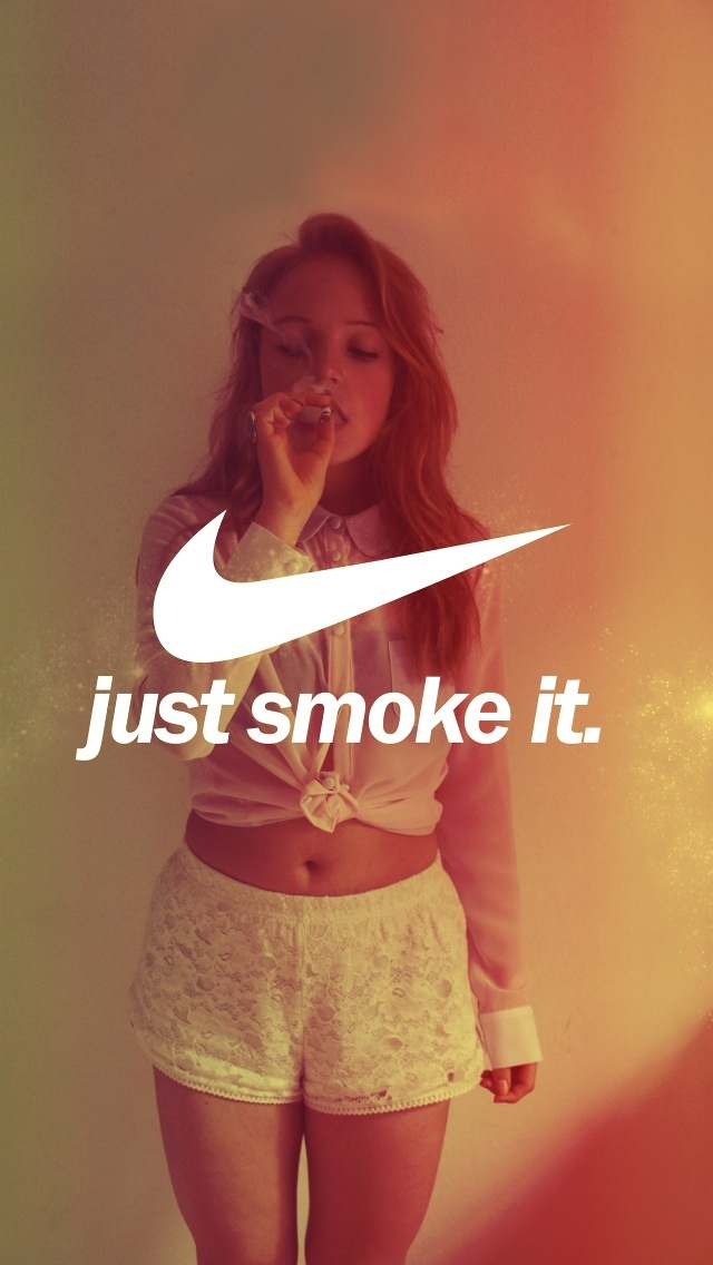 Just Smoke It