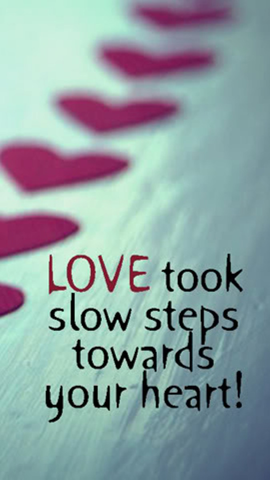 Slow Love Steps