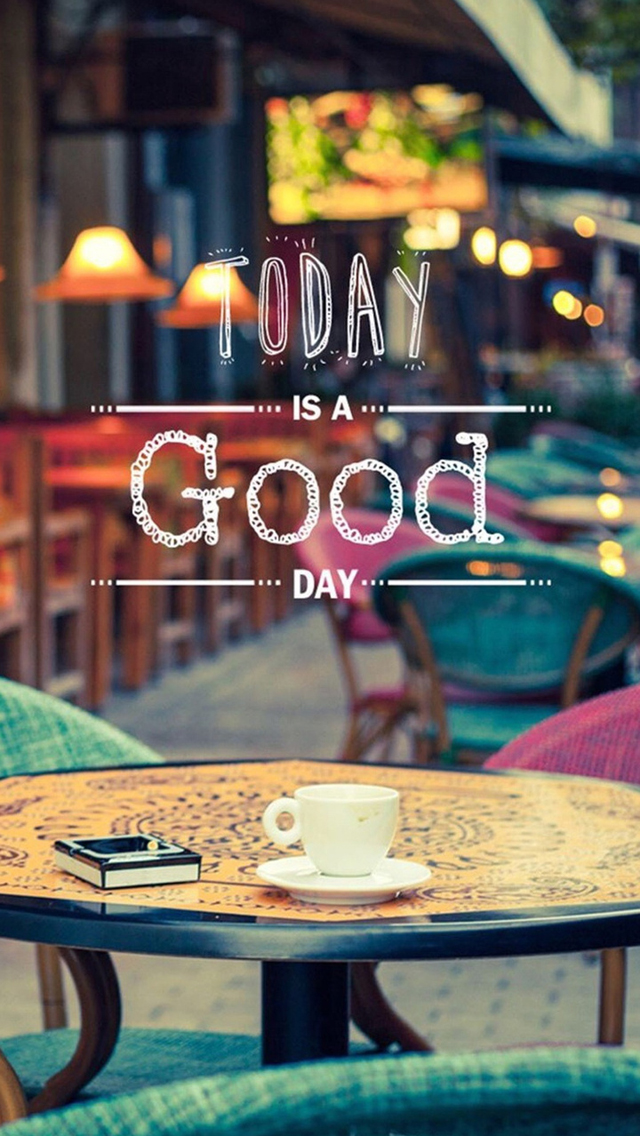 Today is Good Day