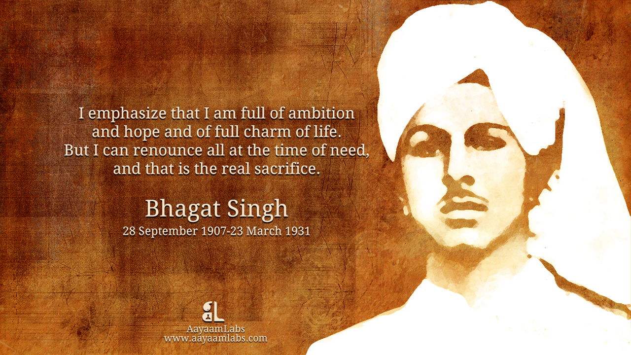 Ayaam Bhagat Singh Sacrifice Quote