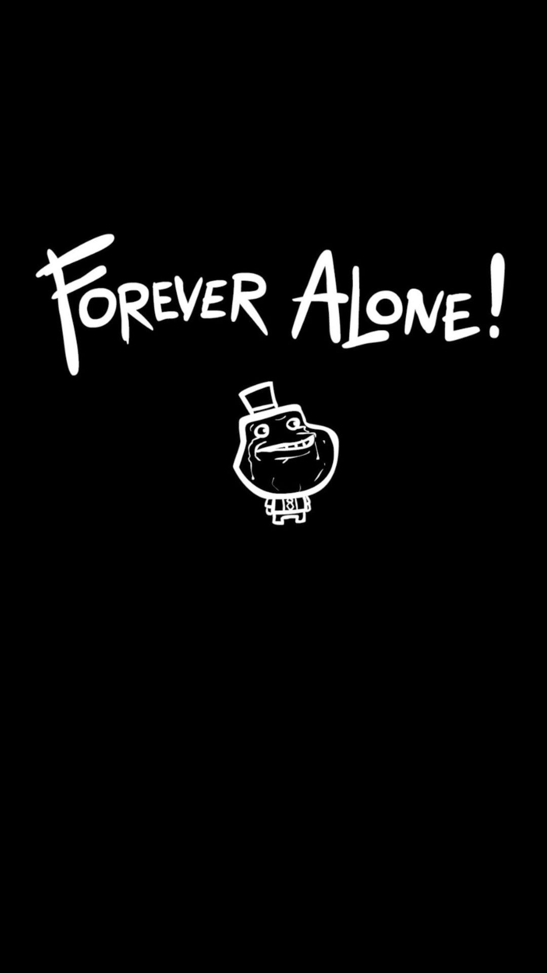 Forever Alone Background