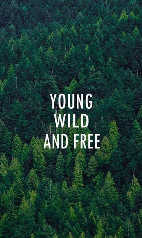 Young Wild Free Quotes